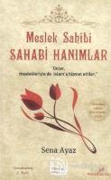 Meslek Sahibi Sahabi Hanımlar (Osmanlıca - Latince Karşılaştırmalı)