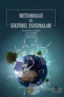Meteoroloji ve Sektörel Yansımaları