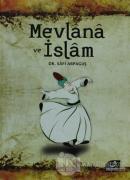 Mevlana ve İslam (Ciltli)