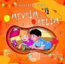 Mevsim ile Selim
