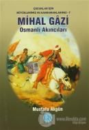 Mihal Gazi - Osmanlı Akıncıları