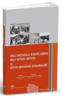 Milli Mücadele Stratejisinin Mali İktisat Boyutu ve Sosyo-Ekonomik Dinamikleri