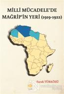 Milli Mücadele'de Mağrip'in Yeri (1919-1922)