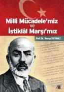 Milli Mücadele'miz ve İstiklal Marşı'mız