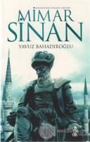Mimarideki Osmanlı Mührü Mimar Sinan