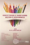 Mimarlık Planlama ve Tasarım Alanında Araştırma ve Değerlendirmeler Mayıs Cilt 2