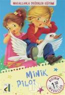 Minik Pilot - Bıcırık Masallar