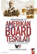 Misyonerlik ve Amerika Board Teşkilatı