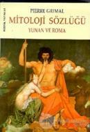Mitoloji Sözlüğü Yunan ve Roma