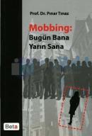 Mobbing: Bugün Bana Yarın Sana