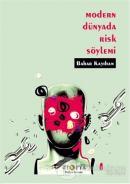 Modern Dünyada Risk Söylemi