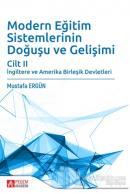 Modern Eğitim Sistemlerinin Doğuşu ve Gelişimi Cilt 2