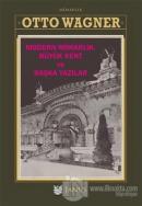 Modern Mimarlık Büyük Kent ve Başka Yazılar (Ciltli)