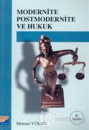 Modernite Postmodernite ve Hukuk