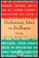 Modernizm, İrtica ve Sivilleşme Bütün Eserleri 6