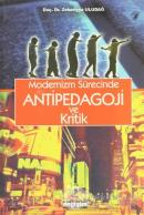 Modernizm Sürecinde Antipedagoji ve Kritik