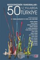 Modernizmin Yansımaları: 50'li Yıllarda Türkiye