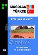Moğolca Türkçe Konuşma Kılavuzu
