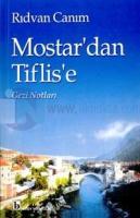 Moostardan Tiflis''e Gezi Notları