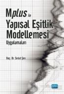 Mplus ile Yapısal Eşitlik Modellemesi Uygulamaları