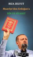 Muaviye'den Erdoğan'a Din ve Siyaset