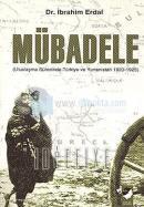 Mübadele (Uluslaşma Sürecinde Türkiye ve Yunanistan 1923 - 1925)