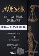 Müessir Adli-İdari Hakimlik Soru Bankası - İcra ve İflas Hukuku