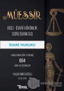 Müessir Adli-İdari Hakimlik Soru Bankası - İdare Hukuku
