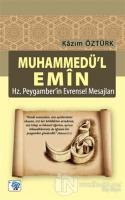 Muhammedü'l Emin - Hz Peygamber'in Evrensel Mesajları