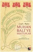 Muhan Bali'ye Mektuplar