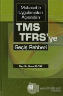 Muhasebe Uygulamaları Açısından TMS-TFRS'ye Geçiş Rehberi (Ciltli)
