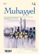 Muhayyel Dergisi Sayı: 14 Haziran 2019