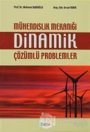 Mühendislik Mekaniği Dinamik Çözümlü Problemler