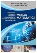 Mühendislik, Teknoloji, Denizcilik, Temel Bilimler ve Uygulamalı Bilim Fakülteleri İçin Meslek Matematiği