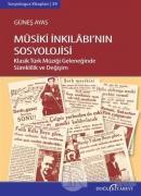 Musiki İnkılabının Sosyolojisi (Ciltli)