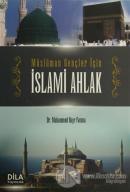 Müslüman Gençler İçin İslami Ahlak