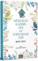 Müslüman Kadının Aile ve Toplumdaki Yeri