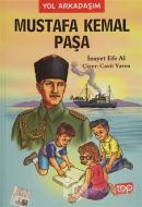 Mustafa Kemal Paşa - Yol Arkadaşım 3. Kitap
