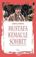 Mustafa Kemal'le Sohbet