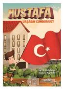 Mustafa Yaşasın Cumhuriyet