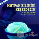 Mutfak Bilimini Keşfedelim