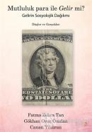 Mutluluk Para İle Gelir mi?