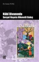 Nabi Divanında Sosyal Hayata Hikmetli Bakış