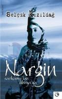 Nargin - Sarıkamış'tan Sibirya'ya