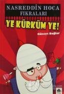 Nasreddin Hoca Fıkraları - Ye Kürküm Ye !