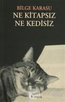 Ne Kitapsız Ne Kedisiz