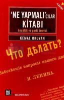 Ne Yapmacılar KitabıÖncülük ve Parti Teorisi