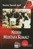 Neden Mustafa Kemal?