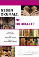 Neden Okumalı, Ne Okumalı?