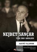 Nejdet Sançar - Türk Irkı Sağolsun